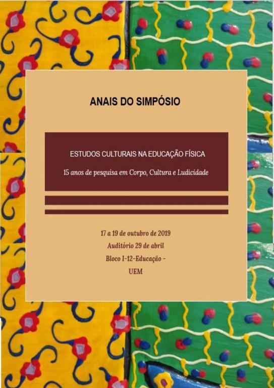 Cartaz - Anais do Simpósio Estudos Culturais na Educação Física: 15 anos de Pesquisa em Corpo. Cultura e Ludicidade.