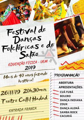 Cartaz - Festival de Danças Folclóricas e de Salão do Curso de Educação Física da UEM - 2019.