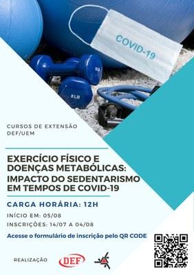 Curso de Extensão - Exercício Físico e Doenças Metabólicas: Impacto do Sedentarismo em Tempos de COVID-19.